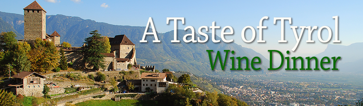 A Taste of Tyrol Wine Dinner